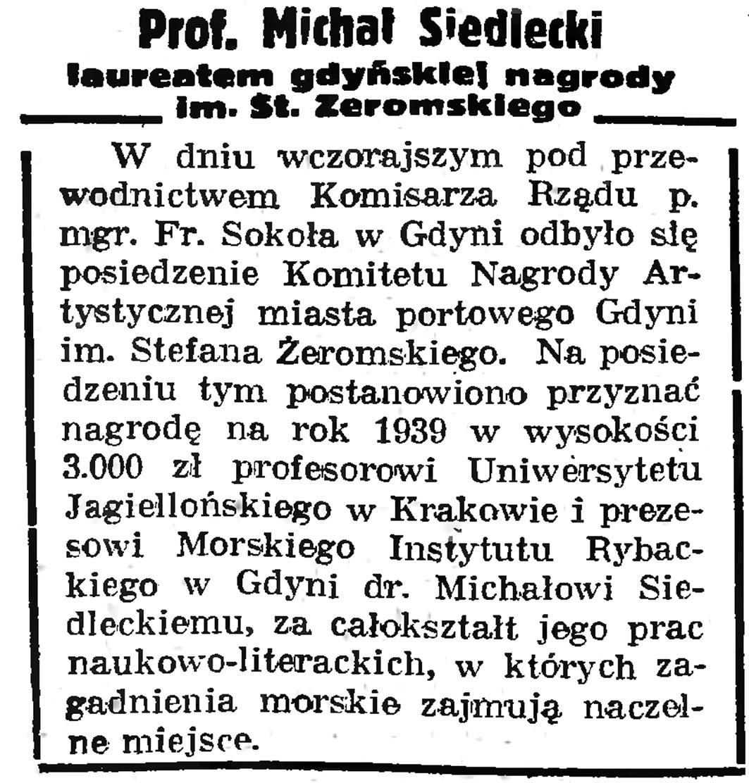 Prof. Michał Siedlecki laureatem gdyńskiej nagrody im. St. Żeromskiego // Gazeta Gdańska. - 1939, nr 25, s. 1