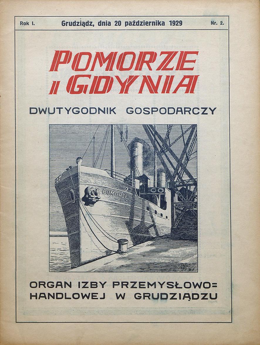 Pomorze i Gdynia : dwutygodnik gospodarczy : organ Izby Przemysłowo-Handlowej w Grudziądzu / Izba Przemysłowo-Handlowa w Grudziądzu. - 1929, nr 2