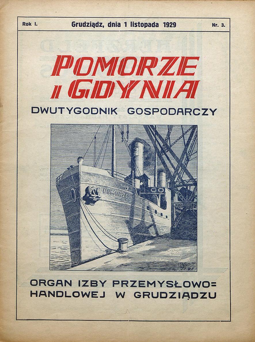 Pomorze i Gdynia : dwutygodnik gospodarczy : organ Izby Przemysłowo-Handlowej w Grudziądzu / Izba Przemysłowo-Handlowa w Grudziądzu. - 1929, nr 3