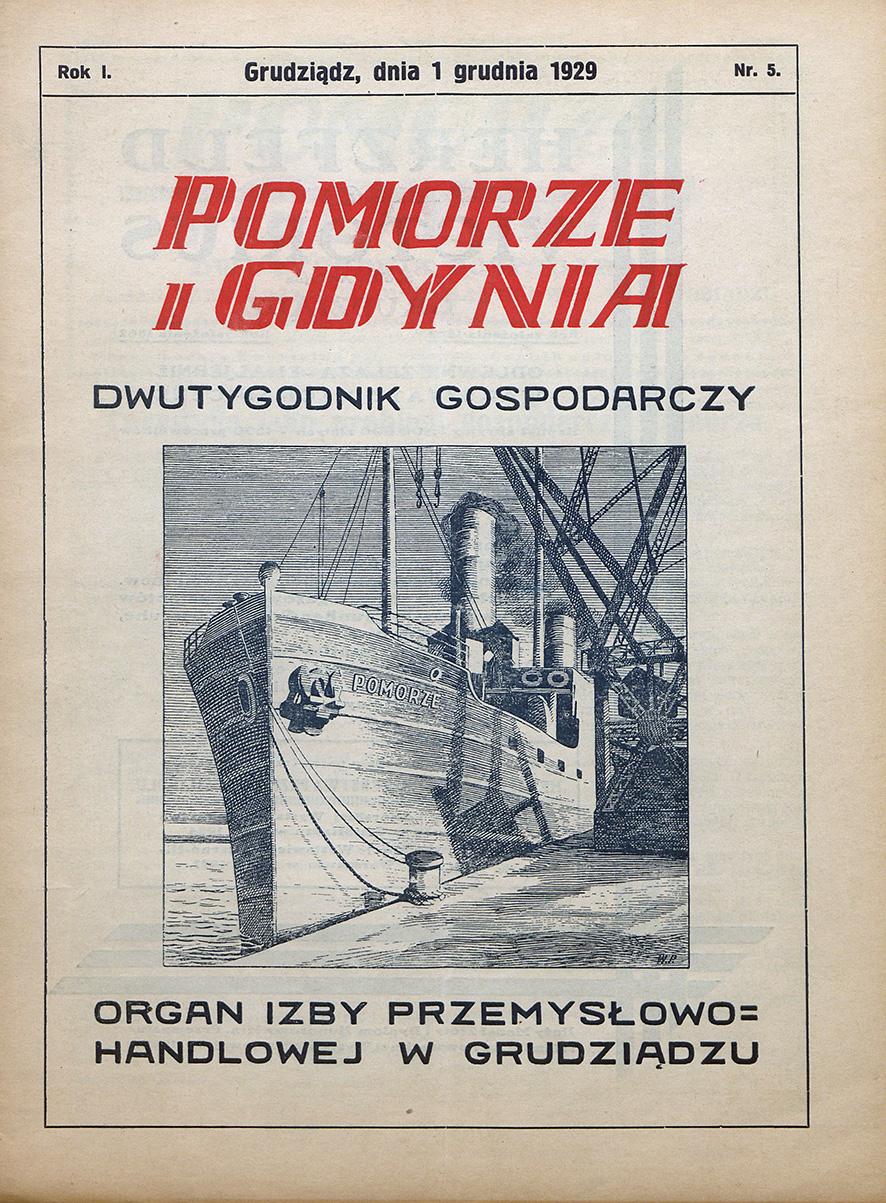 Pomorze i Gdynia : dwutygodnik gospodarczy : organ Izby Przemysłowo-Handlowej w Grudziądzu / Izba Przemysłowo-Handlowa w Grudziądzu. - 1929, nr 5