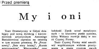 My i oni. Przed premierą [w Teatrze Dramatycznym] / K. W. // Gazeta Gdyńska. - 1990, nr 1, s. 5