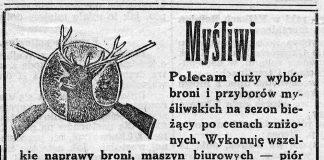 Myśliwi Polecam duży wybór broni i przyborów myśliwskich na sezon bieżący po cenach znizkowych. Wykonuję wszelkie naprawy broni, maszyn biurowych - piór wiecznych - wypychanie ptaków i zwierząt SKŁAD BRONI STEFANA GNIŁKA, Gdynia, Świętojańska 33/35 ... na miejscu dawniejszej f-my Szynal // Gazeta Gdańska. - 1939
