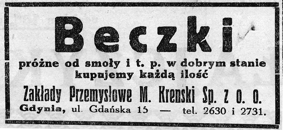 B e c z k i   próżne od smoły i t p. w dobrym stanie kupujemy każdą ilość   Zakłady Przemysłowe M. Krenski Sp. z o. o. Gdynia, ul. Gdańska 15 // Gazeta Gdyńska. - 1939