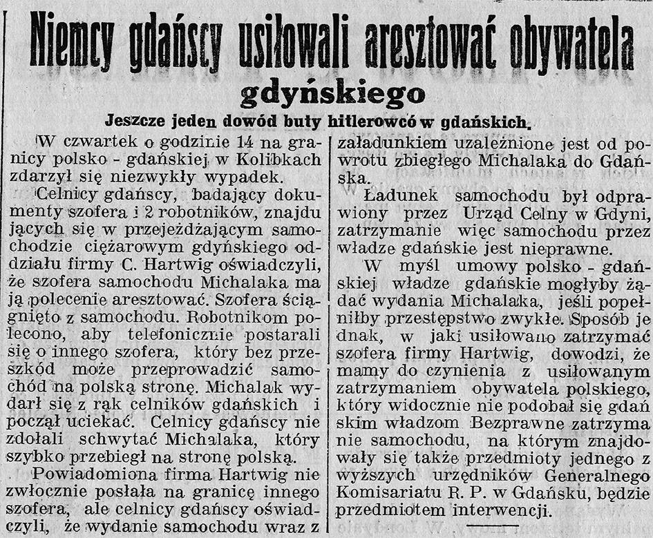Niemcy gdyńscy usiłowali aresztować obywatela gdyńskiego. Jeszcze jeden dowód buty hitlerowców gdańskich // Gazeta Gdyńska. - 1939, z dnia 7 maja