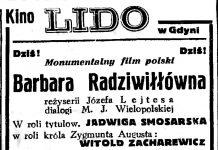 Kino LIDO w Gdyni Dziś! Monumentalny film polski Barbara Radziwiłłówna // Gazeta Gdańska. - 1937, nr 7, s. 14