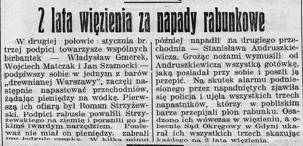 2 lata więzienia za napady rabunkowe // Gazeta Gdyńska. - 1939