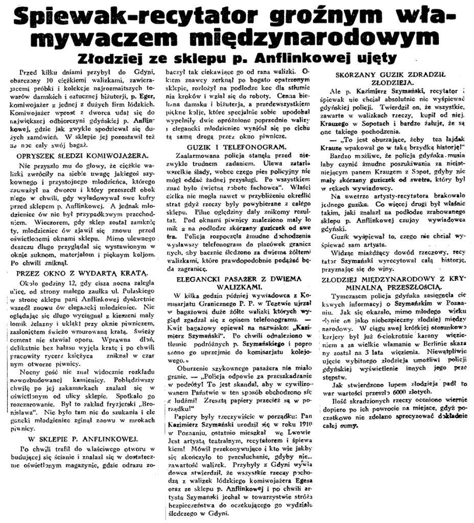 Spiewak-recytator groźnym włamywaczem międzynarodowym. Złodziej ze sklepu p. Anflinkowej ujęty / Gazeta Gdańska. - 1934, nr 170, s. 7