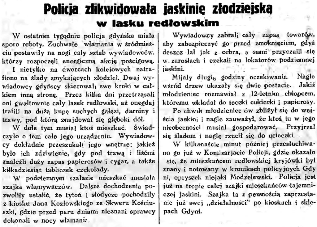 Policja zlikwidowała jaskinię złodziejską w lasku redłowskim // Gazeta Gdańska. - 1934, nr 171, s. 5