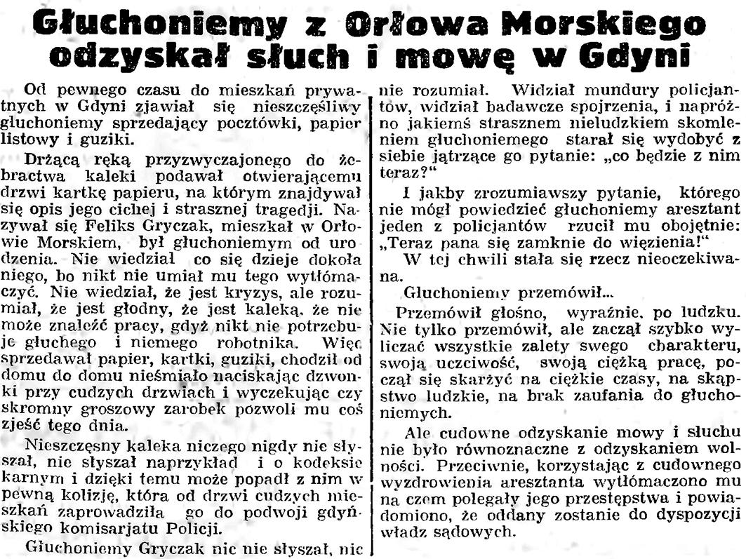 Głuchoniemy z Orłowa Morskiego odzyskał słuch i mowę w Gdyni // Gazeta Gdańska. - 1935, nr 128, s. 13