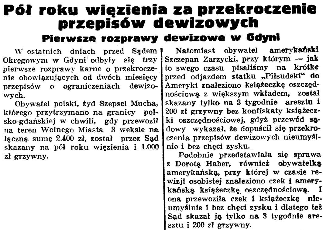Pół roku więzienia za przekroczenie przepisów dewizowych. Pierwsze rozprawy dewizowe w Gdyni // Gazeta Gdańska. - 1936, nr 150, s. 7
