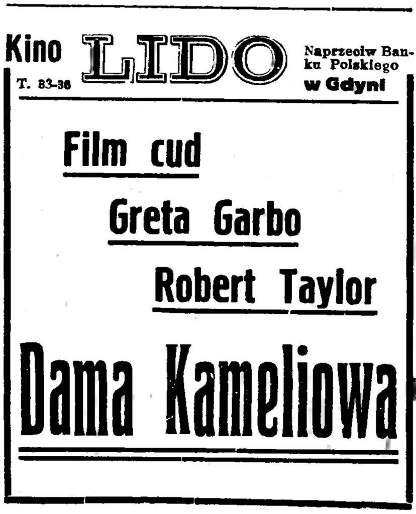 Kino   LIDO   Naprzeciw Banku Polskiego w Gdyni   Film cud Greta Garbo Robert Taylor Dama Kameliowa  // Gazeta Gdańska. - 1937, nr 100, s. 8