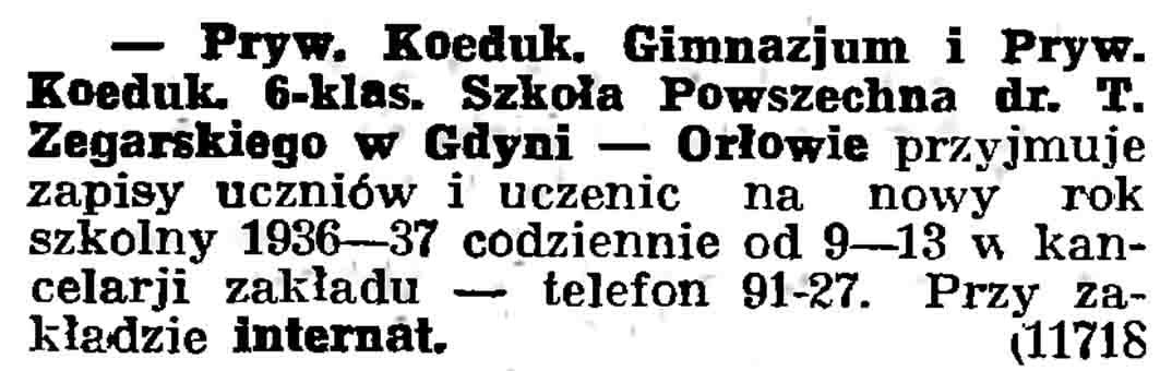 Pryw. Koeduk. Gimnazjum i Pryw. Koeduk. 6-klas. Szkoła Powszechna dr. T. Zegarskiego w Gdyni - Orłowie // Gazeta Gdańska. - 1937, nr 101, s. 13