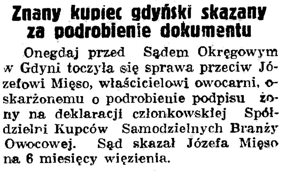 znany kupiec gdyński skazany za podrobienie dokumentu // Gazeta Gdańska. - 1937, nr 192, s. 11