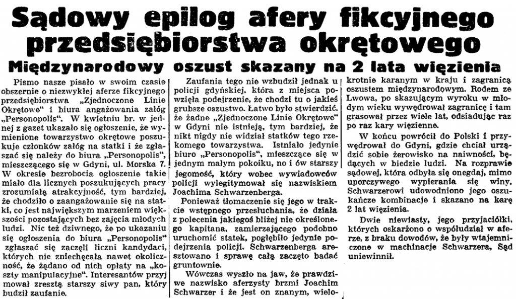 Sądowy epilog afery fikcyjnego przedsiębiorstwa okrętowego. Międzynarodowy oszust skazany na 2 lata więzienia // Gazeta Gdańska. - 1938, nr. 223, s. 7