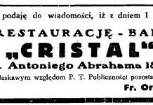 """Niniejszym podaję do wiadomości, iż z dniem 1 bm. przejąłem na własność RESTAURACJĘ - BAR """"CRISTAL"""" Gdynia, ul. Abrahama 18, tel. 26-90 Polecając się łaskawym względem P. T. Publiczności pozostaje z poważaniem Fr. Orczykowski"""