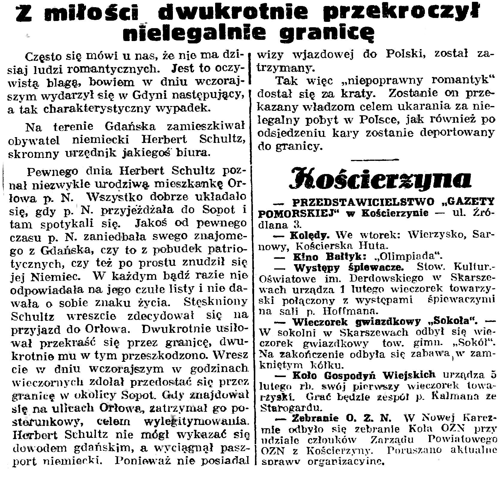 Z miłości dwukrotnie przekroczył nielegalnie przekroczył granicę // Gazeta Gdańska. - 1939, nr 20, s. 7