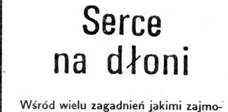 Serce na dłoni / Wojciech Szczurek // Gazeta Gdyńska. - 1990, nr 3, s. 2