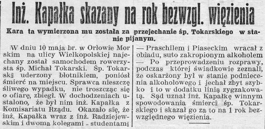 Inż. Kapałka skazany na drugi rok bezwzgl. więzienia. Kara ta wymierzona mu została za przejechanie śp. Tokarskiego w stanie pijanym // Gazeta Gdyńska, z dnia 18 czerwca 1939 r.
