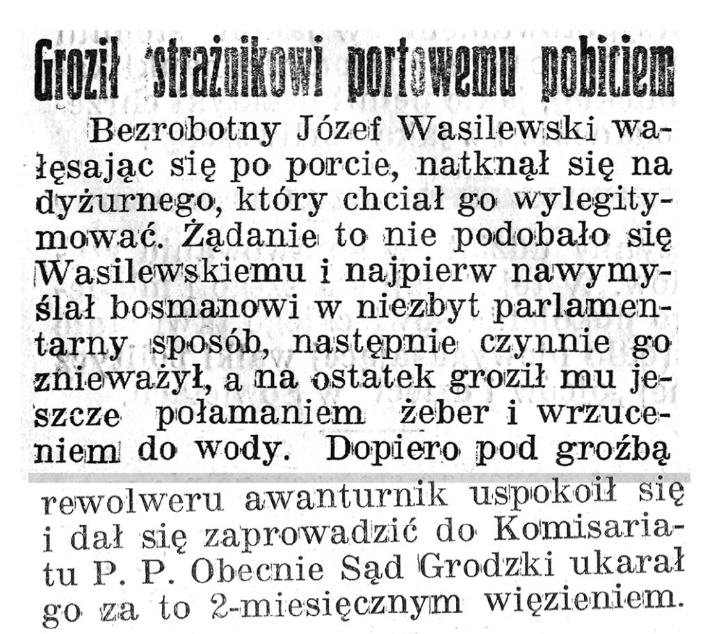 Groził strażnikowi portowemu pobiciem // Gazeta Gdańska. - 28 luty 1939 r.