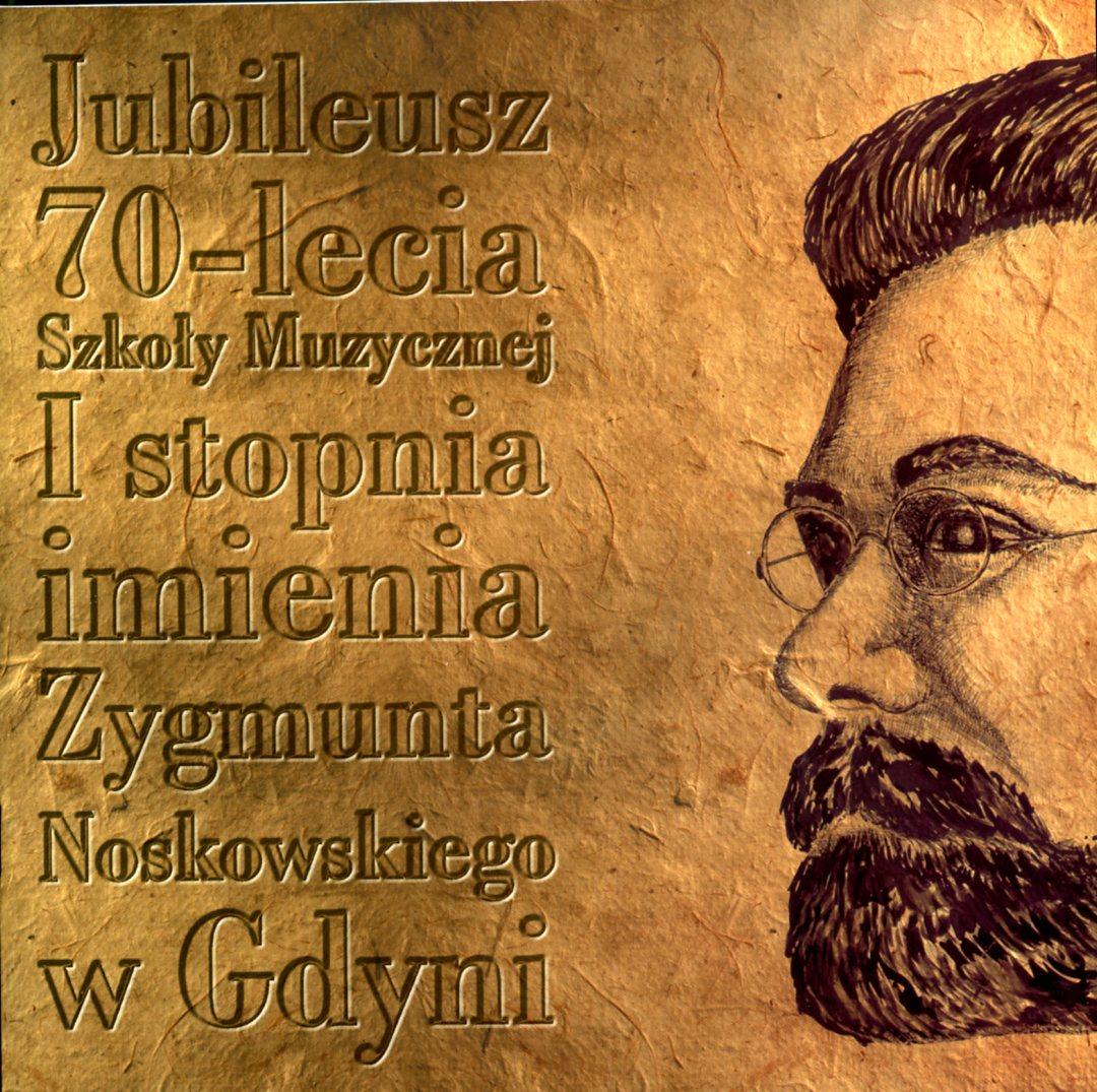 Jubileusz 75-lecia Szkoły Muzycznej I stopnia imienia Zygmunta Noskowskiego w Gdyni