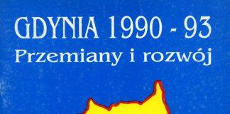 Gdynia 1990 - 93. Przemiany i rozwój. Suplement. - Urząd Miasta Gdyni