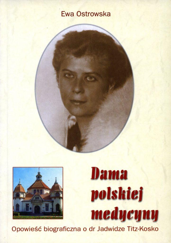 Dama polskiej medycyny