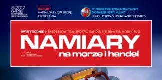 Namiary na morze i handel: dwutygodnik menedżerów transportu, handlu i przemysłu morskiego 2017, nr 8 (kwiecień)
