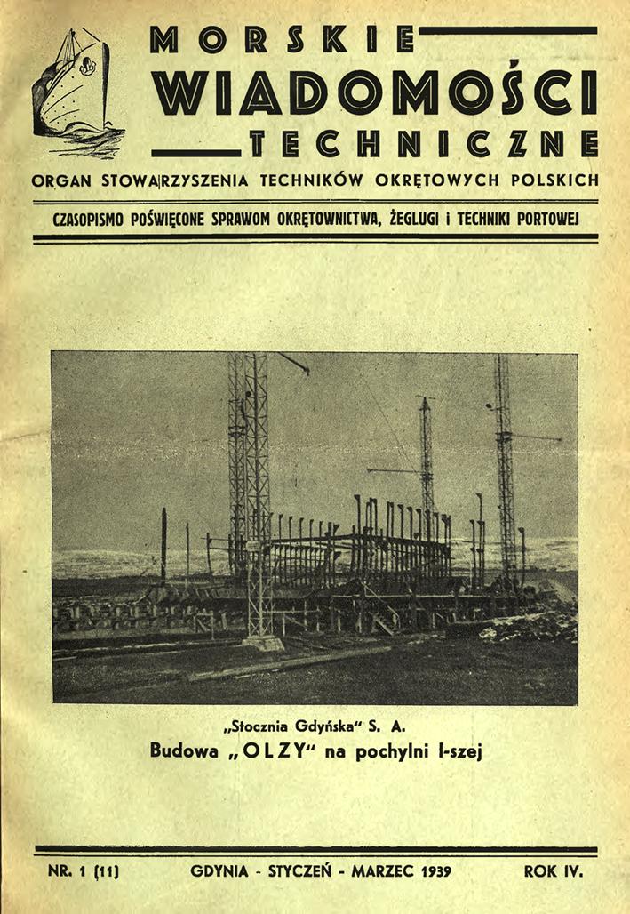 Morskie Wiadomości Techniczne: czasopismo poświęcone sprawom okrętownictwa, żeglugi i techniki okrętowej. - 1939, nr 1