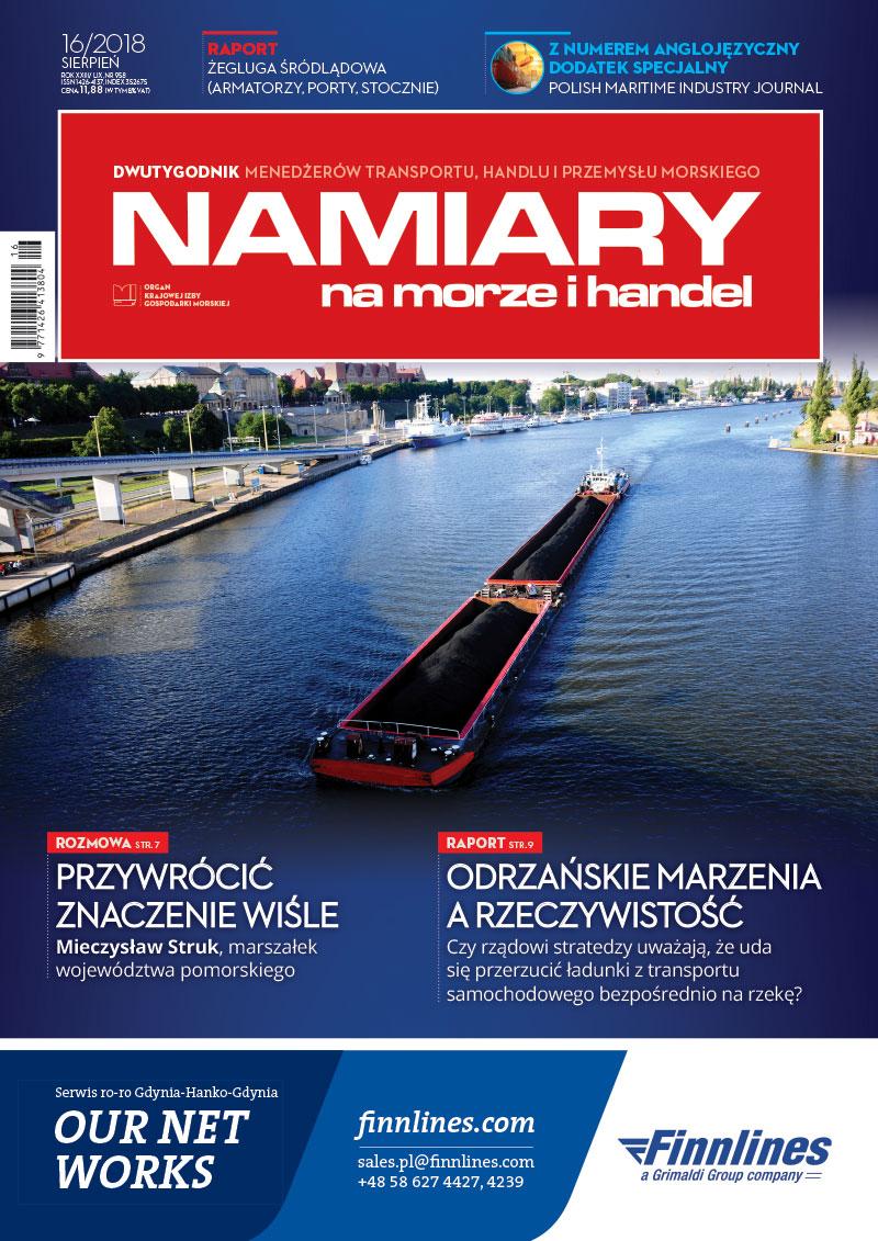 Namiary na morze i handel: dwutygodnik menedżerów transportu, handlu i przemysłu morskiego 2018, nr 16 (sierpień)