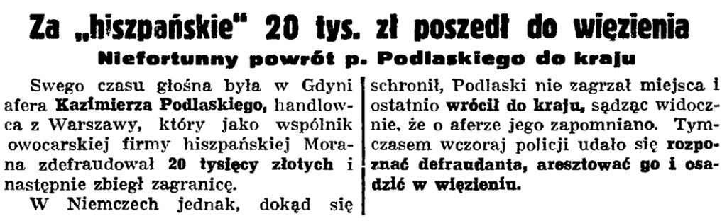 """Za """"hiszpańskie"""" 20 tys. zł poszedł do więzienia. Niefortunny powrót p. Podlaskiego dokraju"""