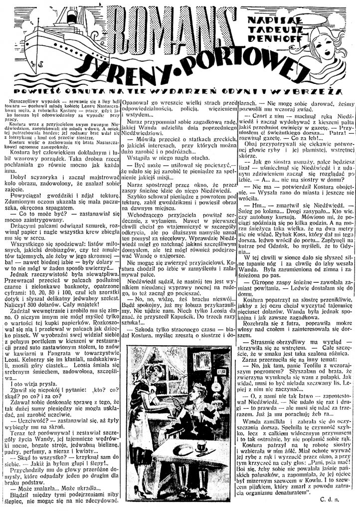 Romans syreny portowej. Powieść osnuta na tle wydarzeń Gdyni i Wybrzeża / Tadeusz Denhoff // Dzień Dobry. - 1938, nr 20, s. 4