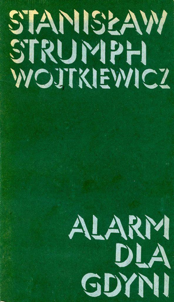 Alarm dla Gdyni / Stanisław Strumph-Wojtkiewicz. - Warszawa : Wydaw. Ministerstwa Obrony Narodowej, 1984. - 270, [2] s.
