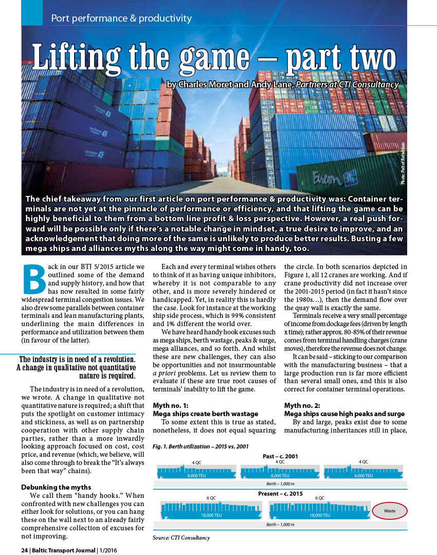 Lifting the game m- part two. Port performance & productivy // Baltic Transport Journal. - 2016, nr 1, s. 124-26. - Il., wykr.