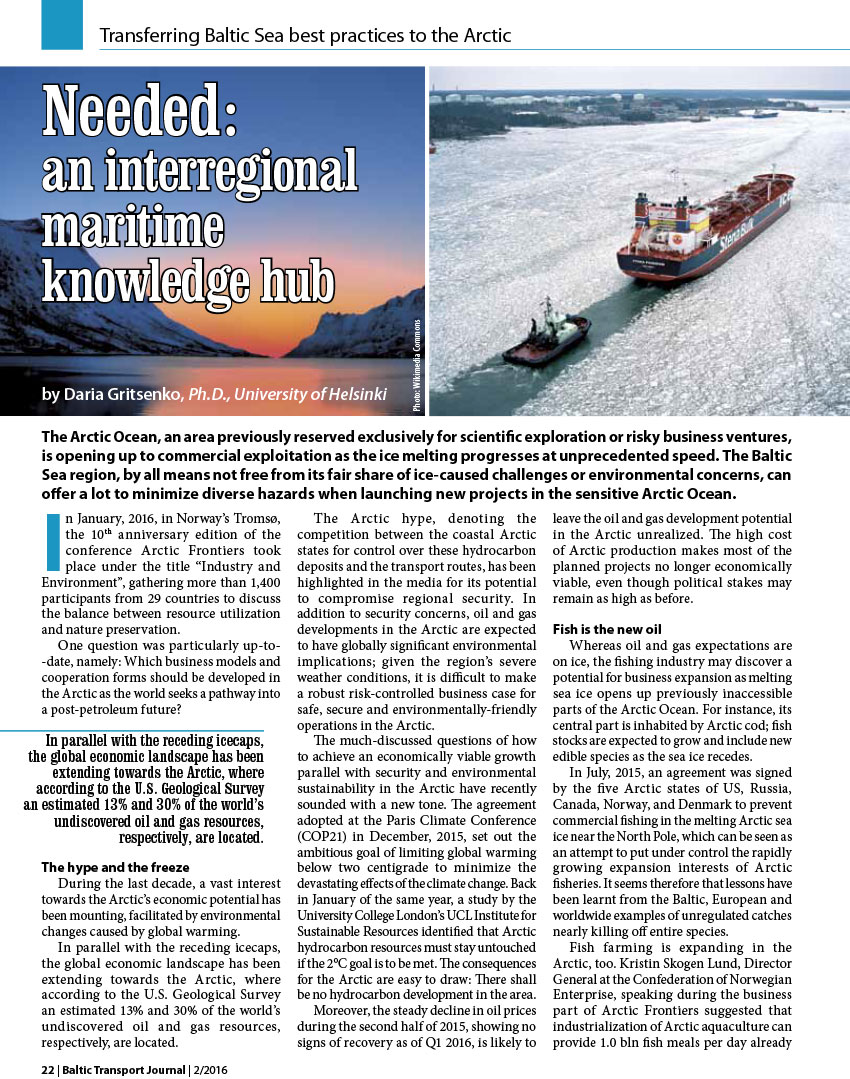 Needed: an interregional maritime knowledge hub / Daria Gritsenko // BalticTransport Journall. - 2016, nr 2, s. 22-24. - Il.