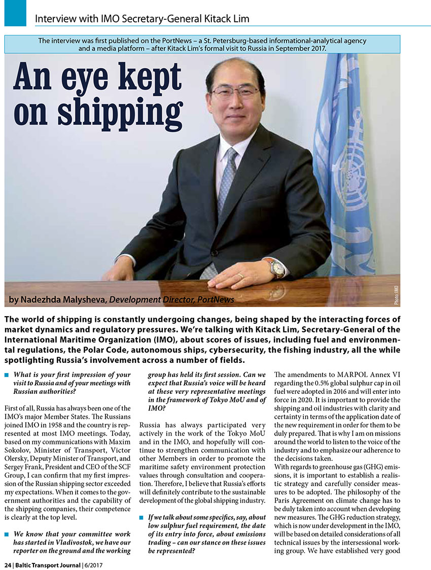 An eye kept on shipping. Interview with IMO Secretary-General Kitack Lim / Kitack Lim // Nadezhda Malysheva // Baltic Transport Journal. - 2017, nr 6, s. 24-27. - Il.