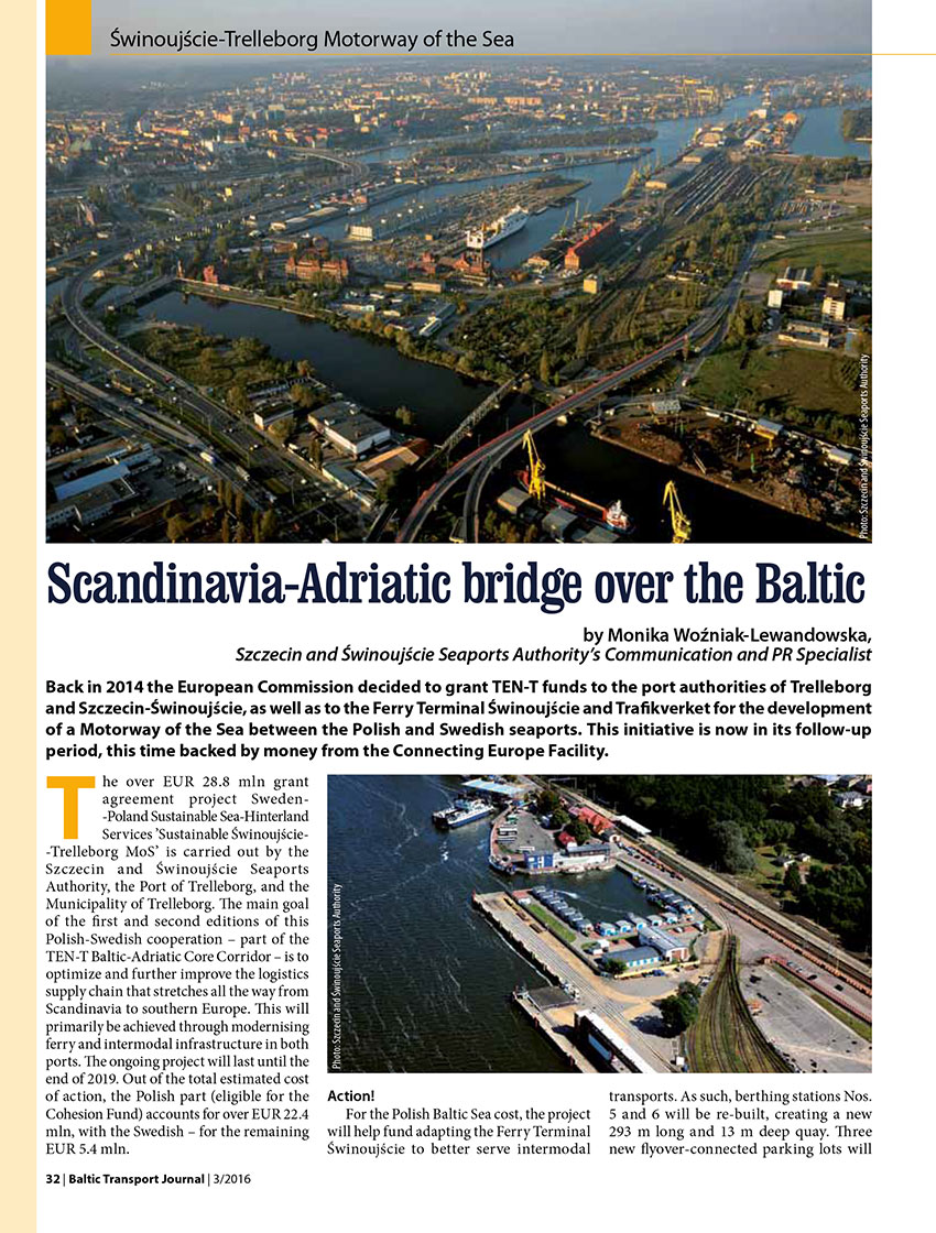 Scandinavia-Adriatic bridge over the Baltic / Monika Woźniak-Lewandowska // Baltic Transport Journal. - 2016, nr 3, s. 32-33. - Il.