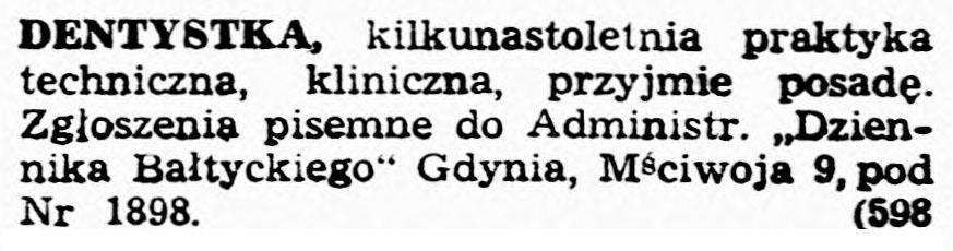 DENTYSTKA, kilkunastoletnia praktyka techniczna, przyjmie posadę // Dziennik Bałtycki. - 1945, nr 77, s. 4