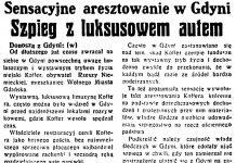 Szpieg z luksusowym autem. Sensacyjne aresztowanie w Gdyni // Dzień Dobry. - 1933, nr 200, s. 1