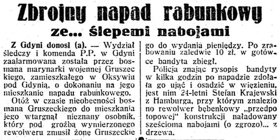 Zbrojny napad rabunkowy ze... ślepemi nabojami / (a) // Dzień Dobry. - 1935, nr 132, s. 12