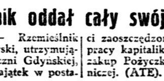 Rzemieślnik oddał cały swój majątek / (ATE) // Gazeta Polska. - 1939, nr 102, s. 7