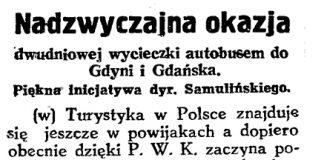 Nadzwyczajna okazja dwudniowej wycieczki autobusem do Gdyni i Gdańska. Piękna inicjatywa dyr. Samulińskiego / (w) // Gazeta Gdańska. - 1929, nr 159, s. 6