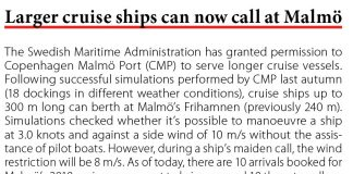 Larger cruise ships can now call at Malmo // Baltic Transport Journal. - 2017, nr 2, s. 10