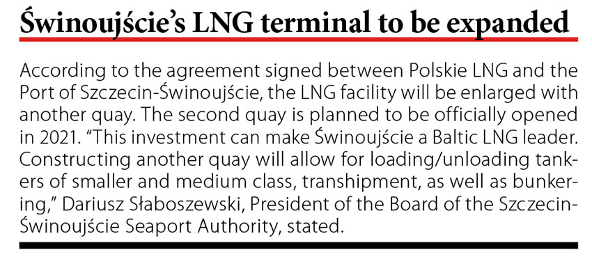 Świnoujście's LNG terminal to be expanded // Baltic Transport Journal. - 2017, nr 6, s. 10