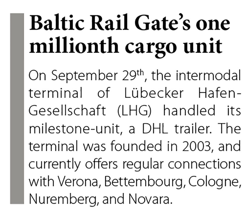 Baltic Rail Gate's one milllionth cargo units // Baltic Transport Journal. - 2016, nr 5, s. 12