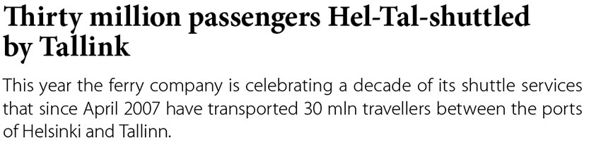 Thirty milion passengers Hel-Tal-shuttled by Tallink // Baltic Transport Journal. - 2017, nr 2, s. 12