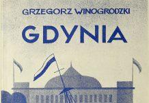 Gdynia. Miasto i Port / Grzegorz Winogrodzki, Gdynia : [s.n.], 1937