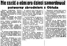 Nie sześć a ośmioro dzieci zamordował potworny zbrodniarz z Obłuża // Dzień Dobry. - 1937, nr 33, s. 5
