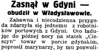 Zasnął w Gdyni - obudził się w Władysławowie // Gazeta Kartuska. - 1939, nr 64, s. 3