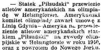 """[Statek """"Piłsudski"""" przywiezie atletów amerykańskich na olimpiadę w Helsmgforsie] // Gazeta Kartuska. - 1939, nr 66, s. 2"""