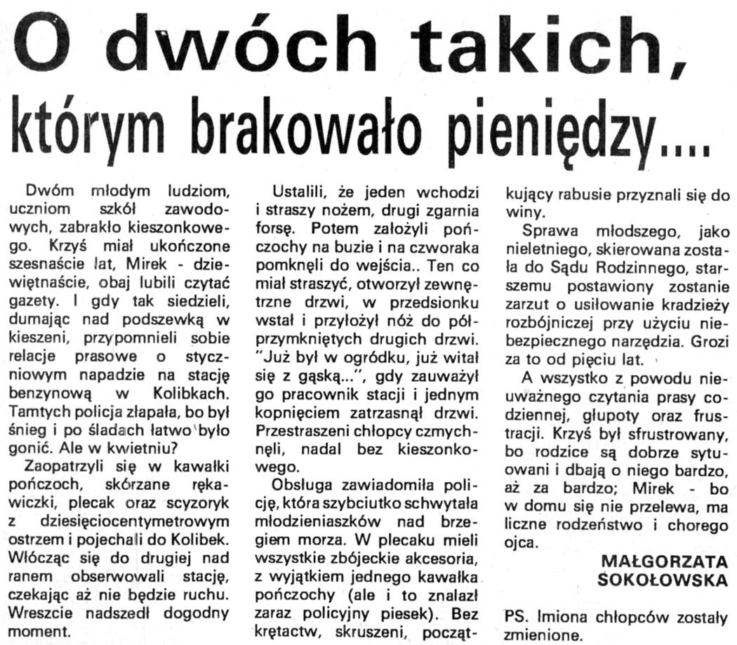 O dwóch takich, których brakowało pieniędzy ... / Małgorzata Sokołowska // Kurier Gdyński. - 1992, nr 1, s. 4